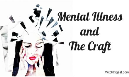 Mental Illness and the Craft