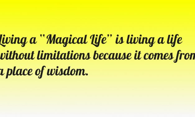 Living A Magical Life