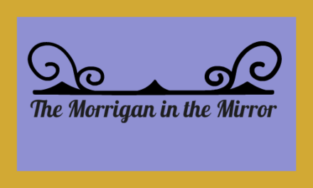 The Morrigan in the Mirror
