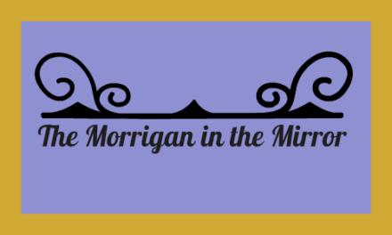 The Morrigan in the Mirror