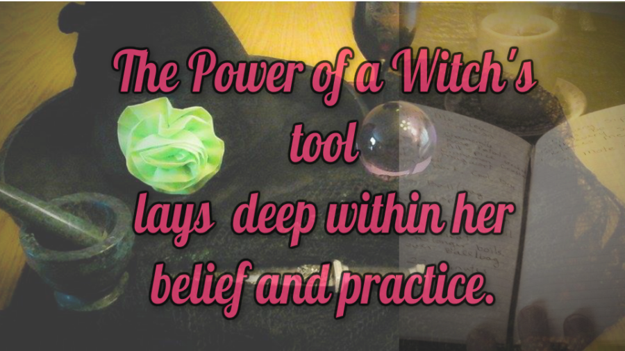 The Power in a Witch's Magickal Tools