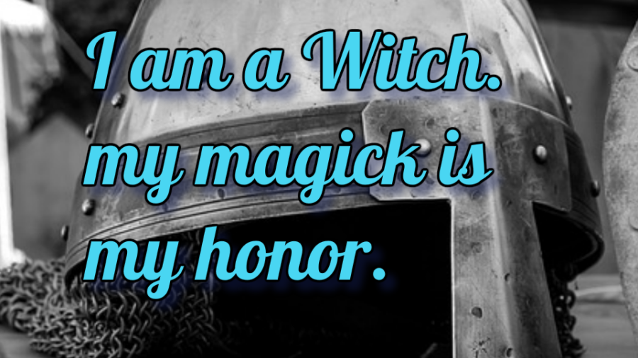 Honor and Magick