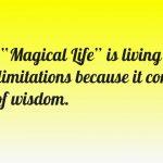 Living A Magical Life