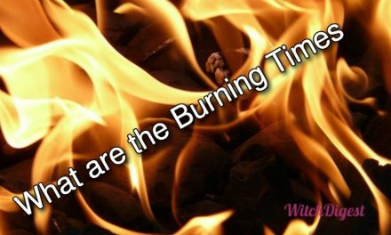 What Are The Burning Times